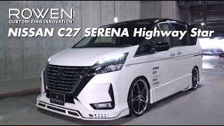 NISSAN C27 SERENA Highway STAR Bodykit by ROWEN JAPAN