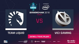 Liquid vs Vici Gaming, ESL One Birmingham, game 1 [Mila, Inmate]