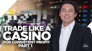 Trade Like a Casino for Consistent Profits by Adam Khoo