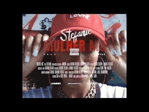 Stefanie  - Mulher MC (Prod. DJ Will)
