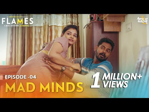 FLAMES | Episode 04 - Mad Minds | Web series | Awesome Machi | English Subtitles