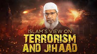 Video ISLAM'S VIEW ON TERRORISM AND JIHAAD | QUESTION & ANSWER | DR ZAKIR NAIK MP3, 3GP, MP4, WEBM, AVI, FLV Oktober 2017