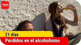 Perdidos en el alcoholismo   21 días