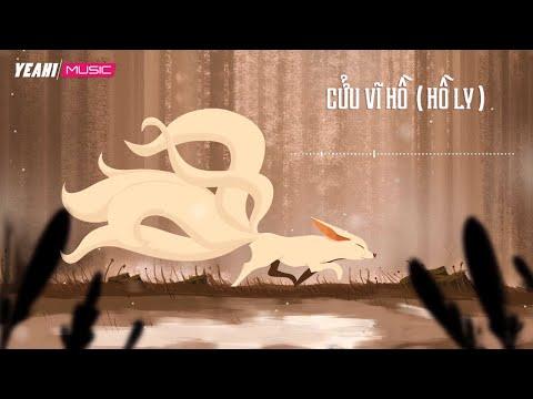 Cửu Vĩ Hồ (Hồ Ly)   Yun x Dr A [Lyric Video] - Thời lượng: 6:00.