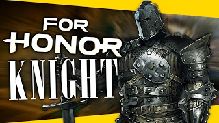 For Honor Gameplay - Knight Spotlight