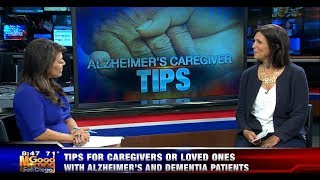 Good Morning San Diego: Tips for Alzheimers and Dementia Patients