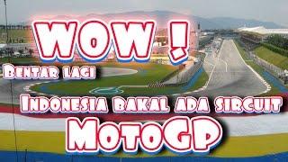 Video (tonton sampai akhir)pembangunan circuit motogp indonesia segera terealisasi,vlog#4 MP3, 3GP, MP4, WEBM, AVI, FLV November 2017