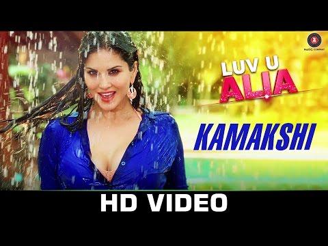Kamakshi Video Song HD Sunny Leone