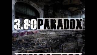 """3.80 Paradox Feat Niro """"On compte plus les victimes"""" (Sixieme Acte)"""