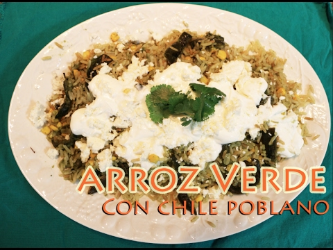 Arroz Verde Con Chile Poblano (How To)