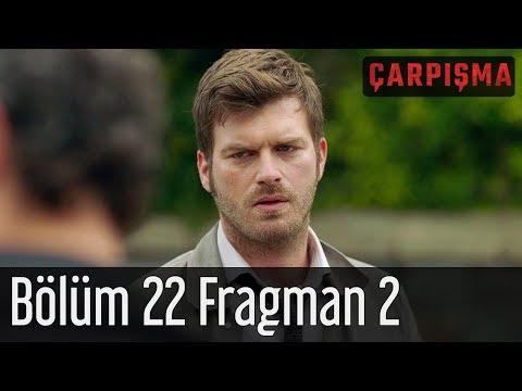 Çarpışma 22. Bölüm 2. Fragmanı