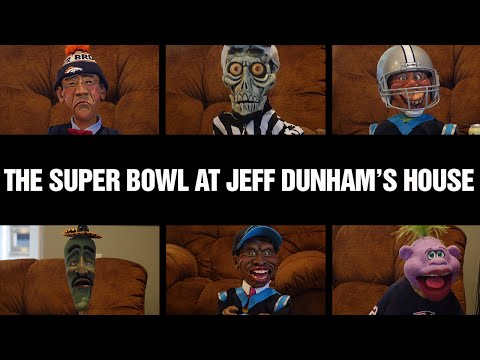 The Super Bowl at Jeff Dunham's House