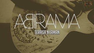 Download Lagu Abirama - Terasa Nyaman (acoustic version) Mp3