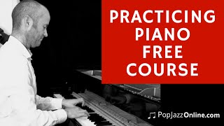 Piano Practicing 10 Secrets To Get Results Quicker