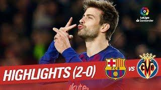 Highlights FC Barcelona vs Villarreal CF (2-0)