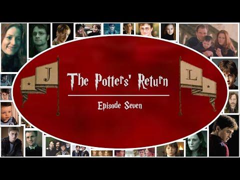 The Potters' Return - Episode 7 | Harry Potter FanFic Forever