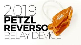 New Petzl Reverso - 2019 belay device by WeighMyRack