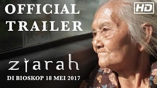 Nonton ZIARAH OFFICIAL TRAILER (TAYANG 18 MEI 2017 DI BIOSKOP) Film Subtitle Indonesia Streaming Movie Download