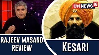 Kesari review by Rajeev Masand