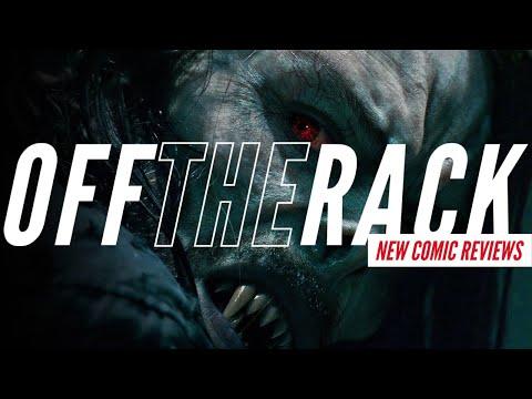 Morbius Trailer Reaction & The New Batman Run!   Off the Rack