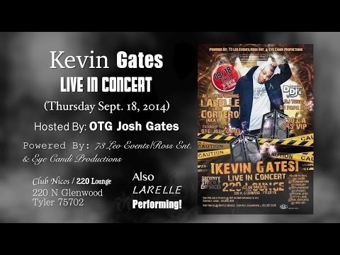 KEVIN GATES COMING TO TYLER, TX 9-18-14