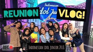 Video REUNION IDOL JUNIOR 2018  VLOG PART 1 | Charisa Faith MP3, 3GP, MP4, WEBM, AVI, FLV Februari 2019