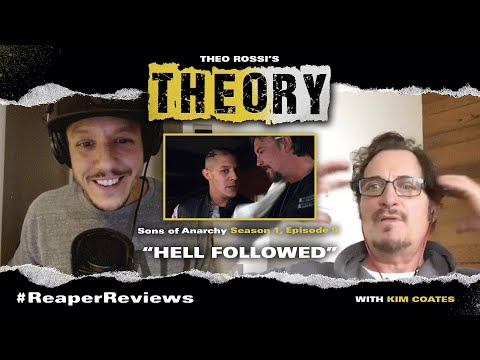 """""""Hell Followed"""" - Sons Of Anarchy s1 e9 with Theo Rossi & Kim Coates - THEOry Podcast: ReaperReviews"""