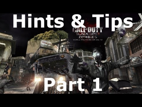 hints - This is part 1 to my hints and tips series for Black Ops 2 Zombies. hopefully this helps you get to higher levels and find things out that you didn't know. P...