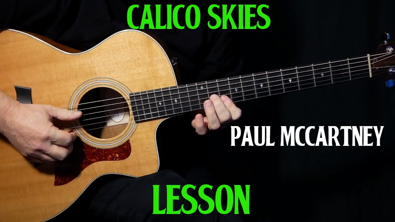 """how to play """"Calico Skies"""" on guitar by Paul McCartney   acoustic guitar lesson"""