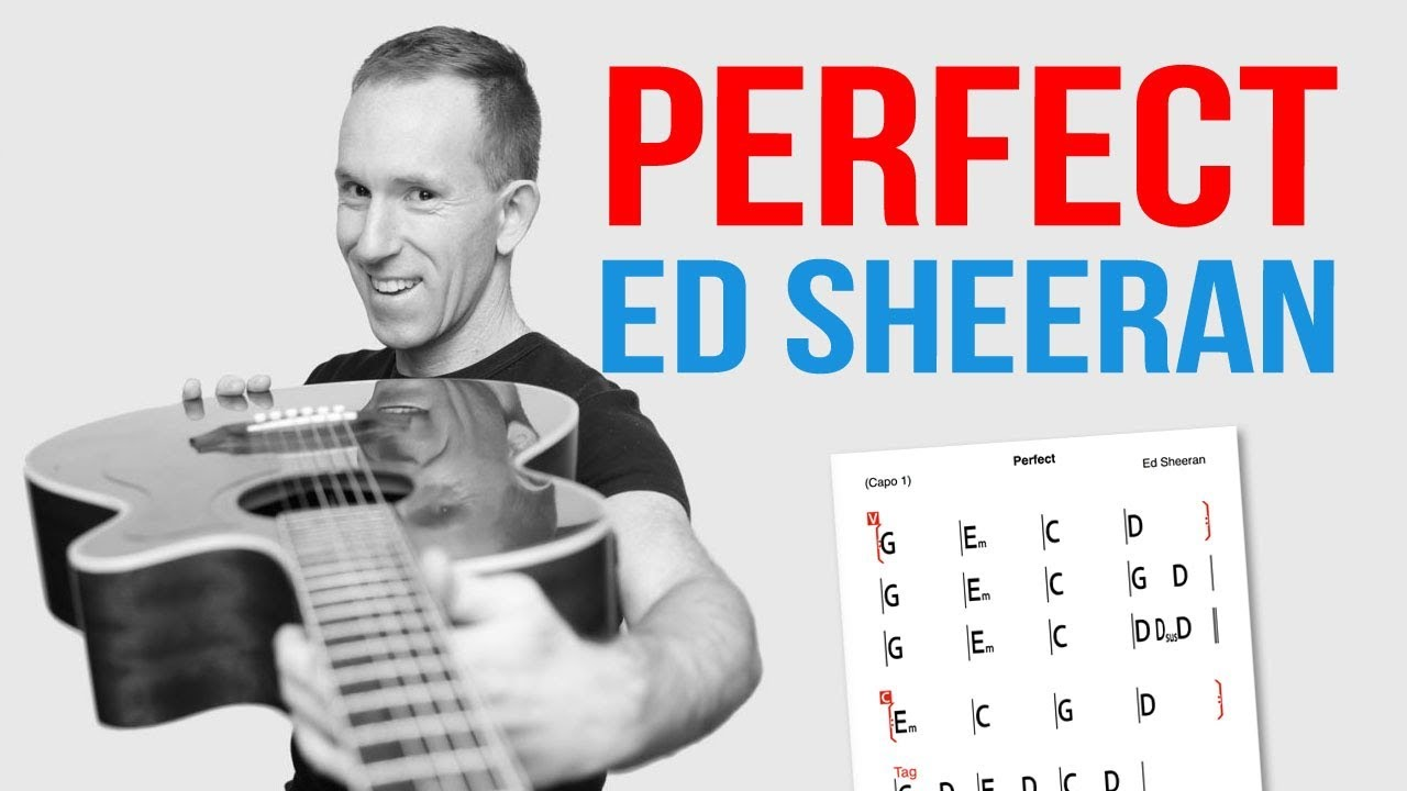Perfect ★ Ed Sheeran ★ Guitar Lesson – Easy How To Play Acoustic Songs – Chords Tutorial