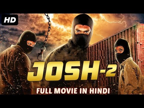 JOSH 2 - Hindi Dubbed Full Action Movie | New Movies 2019 | South Indian Movies Dubbed in Hindi