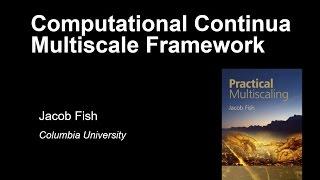 Computational Continua - Multiscale Framework