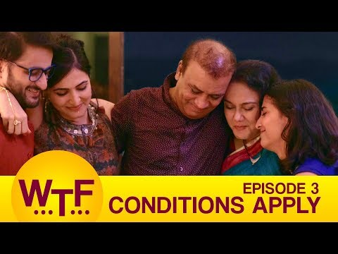 Dice Media | What The Folks | Web Series | S01E03 - Conditions Apply