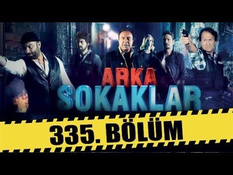 ARKA SOKAKLAR 335. BÖLÜM | FULL HD