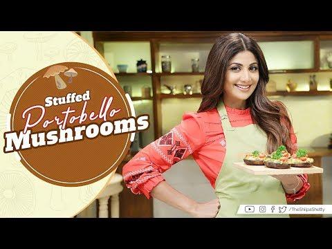 Stuffed Portobello Mushrooms| Shilpa Shetty Kundra | Healthy Recipes | Nutralite