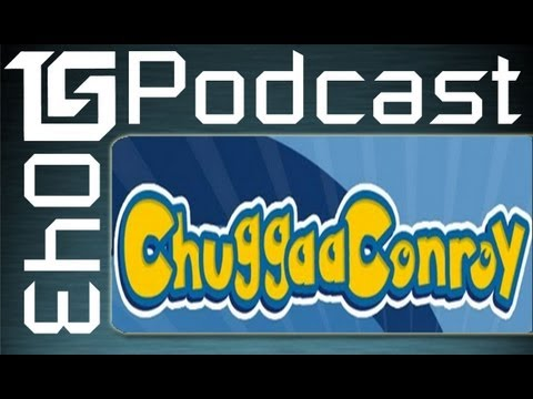 tgs - The excellent ChuggaConroy stops by and podcasts it up with two thirds of the TGS Podcast hosting team! -----------------------------------------------------...
