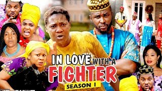 Video IN LOVE WITH A FIGHTER 1 - 2018 LATEST NIGERIAN NOLLYWOOD MOVIES || TRENDING NOLLYWOOD MOVIES MP3, 3GP, MP4, WEBM, AVI, FLV Januari 2019