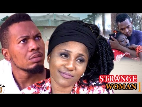 Strange Woman Season 1 - 2017 Latest Nigerian Nollywood Movie