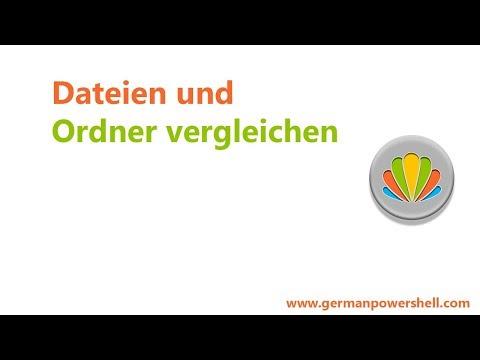 Dateien und Ordner vergleichen | PowerSHELL 5.1 deutsch german