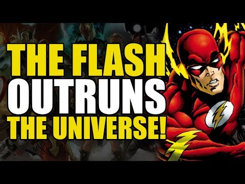 The Flash Outruns The Universe!