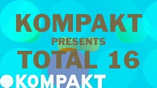 KOMPAKT presents TOTAL 16 Video