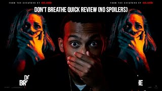 My FIRST Movie Review - Don't Breathe!