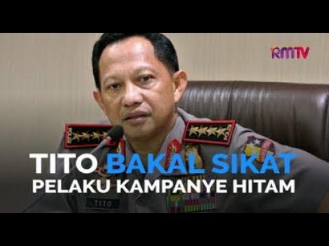 Tito Bakal Sikat Pelaku Kampanye Hitam