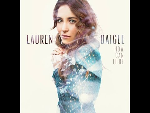 Loyal (Audio) - Lauren Daigle