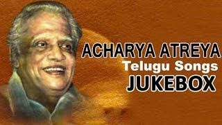 Lyricist Acharya Atreya Songs | Jukebox