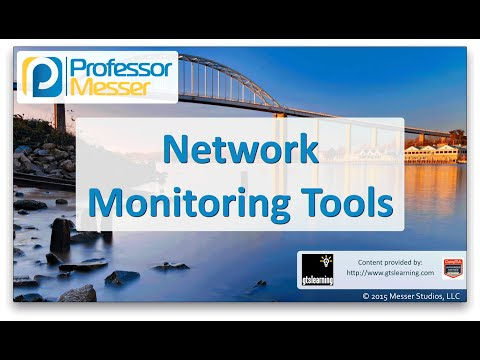 Network Monitoring Tools - CompTIA Network+ N10-006 - 2.1