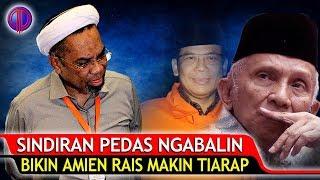 Video Nussuk J4ntung! S!ndiran Pedas Ngabalin Bikin Amien Rais Makin Tiarap! MP3, 3GP, MP4, WEBM, AVI, FLV November 2018
