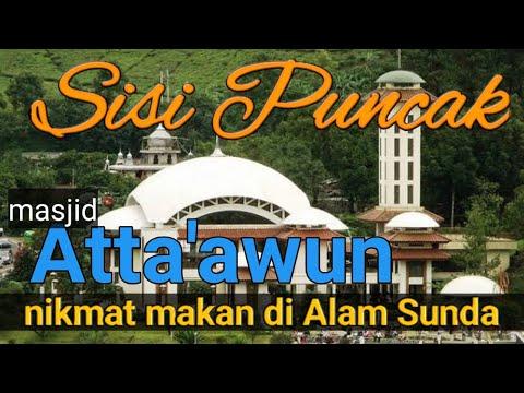 Masjid atta'awun puncak Bogor#adzan#rumah makan alam Sunda