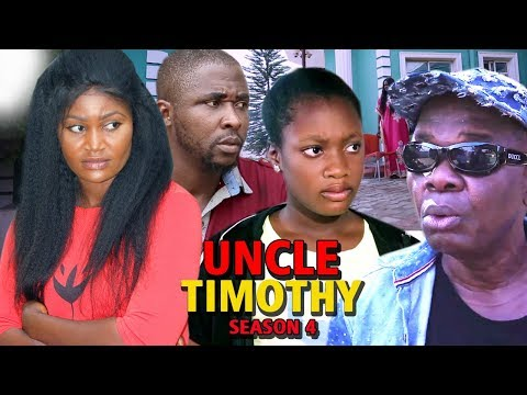 Uncle Timothy Season 4 - New Movie 2019 Latest Nigerian Nollywood Movie Full Hd