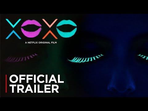 XOXO (2016) (Trailer)